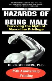 Cover of: The Hazards of Being Male | Herb Goldberg