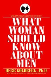 Cover of: What Women Should Know About Men | Herb Goldberg