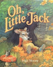 Cover of: Oh, Little Jack | Inga Moore