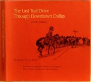 Cover of: The last trail drive through downtown Dallas