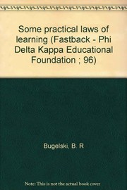 Cover of: Some practical laws of learning | Bugelski, B. R.