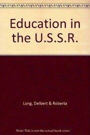 Cover of: Education in the USSR | Delbert Long