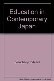Cover of: Education in contemporary Japan | Edward R. Beauchamp