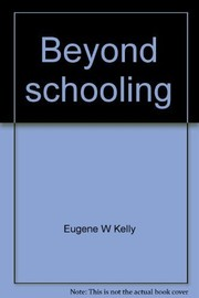 Cover of: Beyond schooling