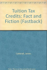 Cover of: Tuition tax credits | James S. Catterall