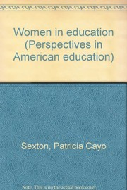 Cover of: Women in education | Patricia Cayo Sexton