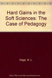 Cover of: Hard gains in the soft sciences