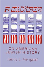 Cover of: A midrash on American Jewish history | Henry L. Feingold