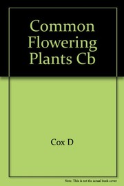 Cover of: Common flowering plants of the Northeast