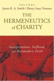 Cover of: The Hermeneutics of Charity |