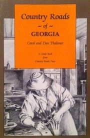 Cover of: Country roads of Georgia | Carol Thalimer