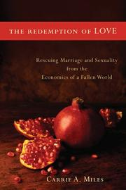 Cover of: The redemption of love | Miles, Carrie A.