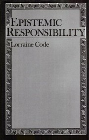 Cover of: Epistemic responsibility | Lorraine Code