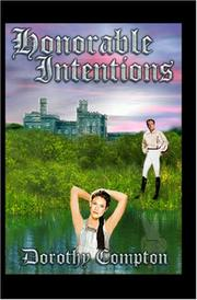 Cover of: Honorable Intentions | Dorothy Compton