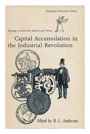 Cover of: Capital accumulation in the industrial revolution. | B. L. Anderson