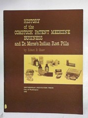 Cover of: History of the Comstock patent medicine business and Dr. Morse