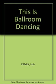 Cover of: This is ballroom dance