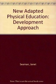 Cover of: The new adapted physical education | Janet A. Seaman