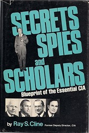 Cover of: Secrets, spies, and scholars | Ray S. Cline