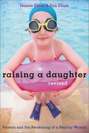 Cover of: Raising a daughter | Jeanne Elium