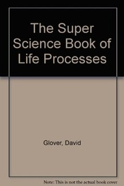 The super science book of life processes