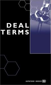 Cover of: Deal Terms - The Finer Points of Venture Capital Deal Structures, Valuations, Term Sheets, Stock Options and Getting VC Deals Done (Inside the Minds) | Alex Wilmerding