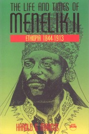 Cover of: The life and times of Menelik II | Harold G. Marcus