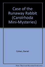 Cover of: The case of the runaway rabbit