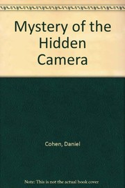 Cover of: The mystery of the hidden camera