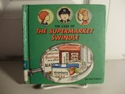 Cover of: The case of the supermarket swindle