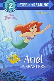 Cover of: Ariel Is Fearless/Jasmine Is Helpful (Disney Princess) (Step into Reading)