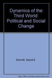 Dynamics of the Third World: political and social change.