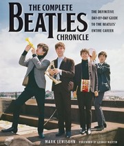 Cover of: The Complete Beatles Chronicle: The Definitive Day-by-Day Guide to the Beatles' Entire Career | Mark Lewisohn