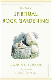 The Art of Spiritual Rock Gardening by Donna E. Schaper, Simon Dorrell