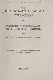 Cover of: The John Howard McFadden collection of portraits and landscapes of the British school | Philadelphia Museum of Art.