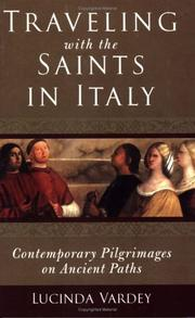 Traveling with the saints in Italy by Lucinda Vardey