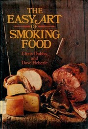 The easy art of smoking food