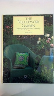 Cover of: The needlework garden | Jane Iles