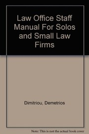 Cover of: Law office staff manual for solos and small law firms