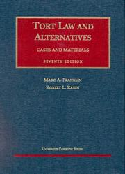 Cover of: Tort law and alternatives