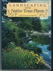 Cover of: Landscaping with native Texas plants