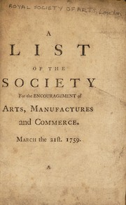 Cover of: A list of the Society ... March the 21st 1759 | Royal Society of Arts