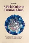 Cover of: David Doty's, a field guide to carnival glass