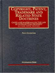 Cover of: Copyright, patent, trademark, and related state doctrines | Goldstein, Paul