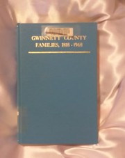 Cover of: Gwinnett County, Georgia families, 1818-1968