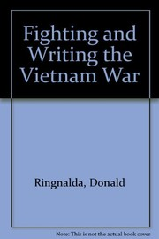 Fighting and writing the Vietnam War