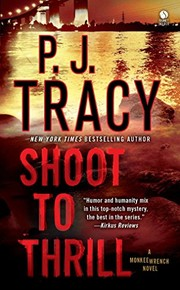 Cover of: Shoot to Thrill (Monkeewrench #5) | P. J. Tracy