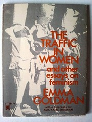 Cover of: The traffic in women and other essays on feminism