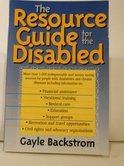 Cover of: The resource guide for the disabled | Gayle Backstrom