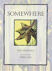 Cover of: Somewhere | Jane Baskwill